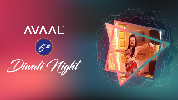 AVAAL 6th Diwali Night